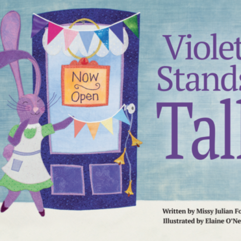 Read Along With Missy Julian-Fox '73 | Violet Stands Tall