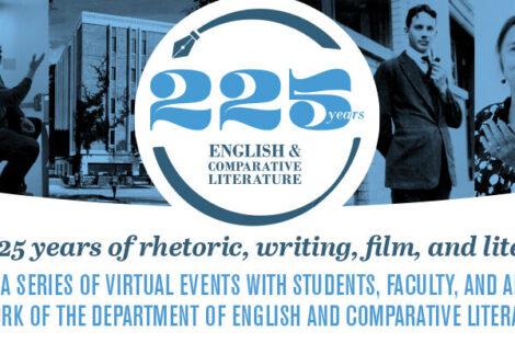English & Comparative Literature 225th Anniversary Celebration